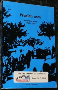 náhled knihy - Prvních osm : Masarykův okruh 1930-1949