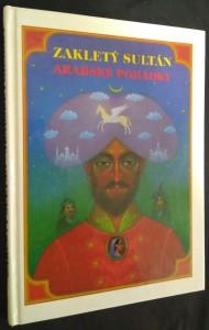 náhled knihy - Zakletý sultán : arabské pohádky