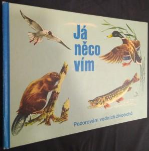 náhled knihy - Já něco vím : Pozorování vodních živočichů : Obrázková knížka
