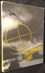 náhled knihy - Pravděpodobně zabit : Příběh stíhacího letce