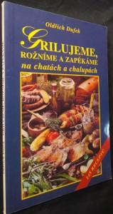 náhled knihy - Grilujeme, rožníme a zapékáme na chatách a chalupách : 145 receptů
