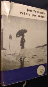náhled knihy - Pršelo jim štěstí