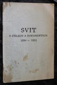náhled knihy - Svit v číslech a dokumentech 1894 - 1953