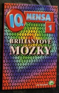náhled knihy - IQ mensa. 1, Briliantové mozky Briliantové mozky Mensa I