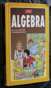 náhled knihy - Algebra pro 5.-9. ročník ZŠ a víceletá gymnázia