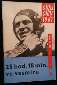 náhled knihy - 25 hod. 18 min. ve vesmíru : let kosmonauta G.S. Titova 6.-7. srpna 1961