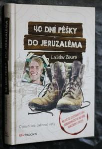 náhled knihy - 40 dní pěšky do Jeruzaléma : o pouti bez cukrové vaty