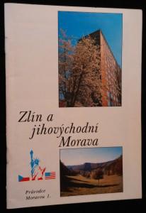 náhled knihy - Zlín a jihovýchodní Morava : [Informační a propagační publ.]