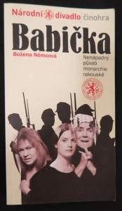 náhled knihy - Božena Němcová, Babička : nenápadný půvab monarchie rakouské : premiéra v Národním divadle 13. prosince 2007