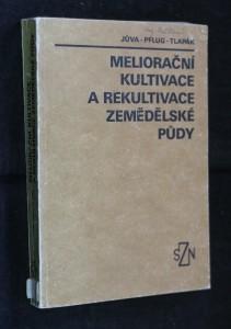 náhled knihy - Meliorační kultivace a rekultivace zemědělské půdy