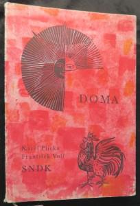 náhled knihy - Doma : výbor z lidové poezie a prózy (včetně podpisu autora)