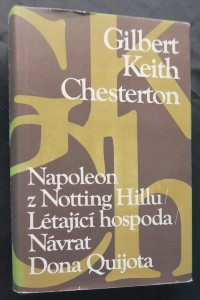 náhled knihy - Napoleon z Notting Hillu ; Létající hospoda ; Návrat Dona Quijota