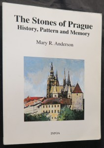 náhled knihy - The stones of Prague : history, pattern and memory