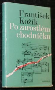 náhled knihy - Po zarostlém chodníčku : sblížení s Leošem Janáčkem