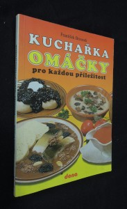 náhled knihy - Kuchařka : omáčky pro každou příležitost