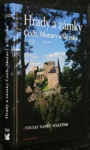 náhled knihy - Hrady a zámky Čech, Moravy a Slezska : toulky napříč staletími
