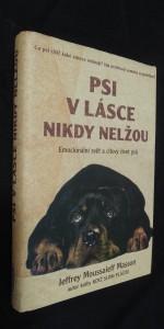 náhled knihy - Psi v lásce nikdy nelžou : emocionální svět a citový život psů