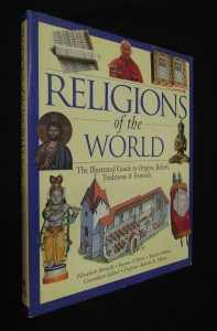 náhled knihy - Religions of the World : The Illustrated Guide to Origins, Beliefs, Traditions a Festivals