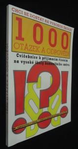 náhled knihy - 1000 otázek a odpovědí : cvičebnice k přijímacím řízením na vysoké školy humanitního směru