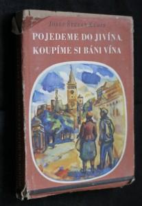 náhled knihy - Pojedeme do Jivína, koupíme si báni vína
