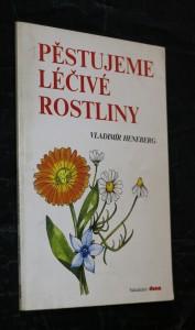 náhled knihy - Pěstujeme léčivé rostliny