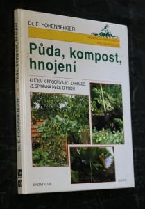 náhled knihy - Půda, kompost, hnojení : klíčem k prospívající zahradě je správná péče o půdu