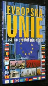 náhled knihy - Evropská unie : vše, co bychom měli vědět