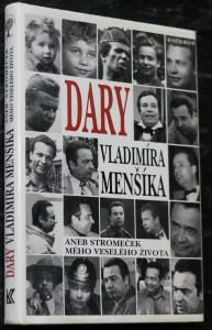 náhled knihy - Dary Vladimíra Menšíka, aneb, Stromeček mého veselého života