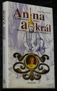 náhled knihy - Anna Leonowensová a král Siamu Mongkut : na motivy vzpomínek Anny H. Leonowensové, vydaných roku 1870 v Londýně pod názvem The English Governess at the Siamese Court