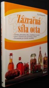 náhled knihy - Zázračná síla octa : účinky přírodního léku s desítkami receptů : ocet v domácnosti, pro krásu a zdraví : prostředek pro domácí mazlíčky