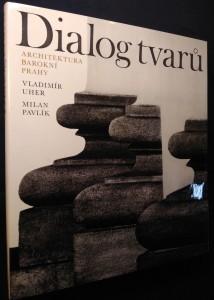 náhled knihy - Dialog tvarů : architektura barokní Prahy