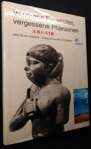 náhled knihy - Verlorene Pyramiden, vergessene Pharaonen : Abusir