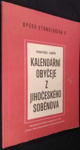 náhled knihy - Kalendářní obyčeje z jihočeského Soběnova : terénní výzkum z let 1962-1963