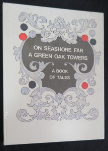 náhled knihy - On Seashore Far a Green Oak Towers: A Book of Tales