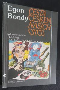 náhled knihy - Cesta Českem našich otců : píkarský román - obžaloba