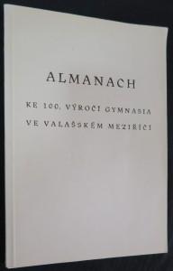náhled knihy - Almanach ke 100. výročí Gymnasia ve Valašském Meziříčí