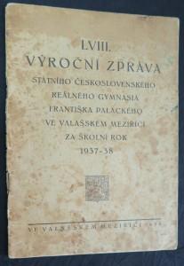 náhled knihy - 58. výroční zpráva Státního československého gymnasia Františka Palackého ve Valašském Meziříčí za školní rok 1937-1938