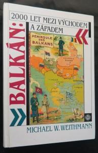 náhled knihy - Balkán: 2000 let mezi Východem a Západem