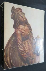náhled knihy - Jihočeská pozdní gotika 1450-1530 : katalog výstavy, Hluboká 1965