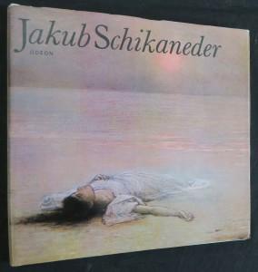 náhled knihy - Jakub Schikaneder : monografie s ukázkami z malířského díla