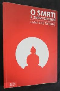 náhled knihy - O smrti a znovuzrození : pohled buddhismu na poslední okamžiky života