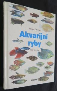 náhled knihy - Akvarijní ryby : 500 druhů pro sladkovodní nádrže : péče a chov