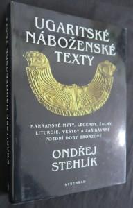 náhled knihy - Ugaritské náboženské texty : kanaanské mýty, legendy, žalmy, liturgie, věštby a zaříkávání pozdní doby bronzové
