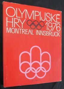 náhled knihy - Olympijské hry 1976 : 21. olympijské hry, Montreal Innsbruck
