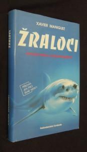 náhled knihy - Žraloci : mytická hrůza a reálné nebezpečí