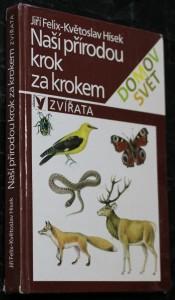 náhled knihy - Naší přírodou krok za krokem : zvířata