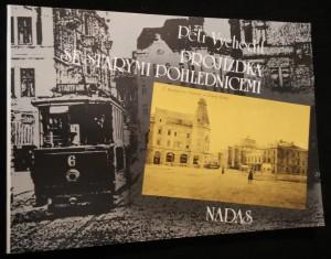 náhled knihy - Projížďka se starými pohlednicemi : O počátcích elektrických drah u nás