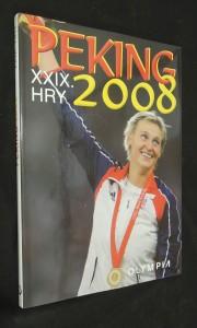 náhled knihy - Peking 2008 : XXIX hry