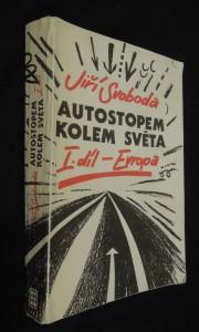 náhled knihy - Autostopem kolem světa. I. díl, Evropa