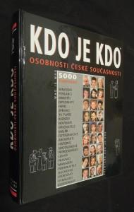 náhled knihy - Kdo je kdo = Who is who : osobnosti české současnosti : 5000 životopisů